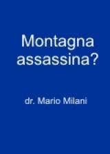 cover Montagna assassina?